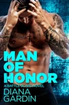 Man of Honor 電子書籍 by Diana Gardin