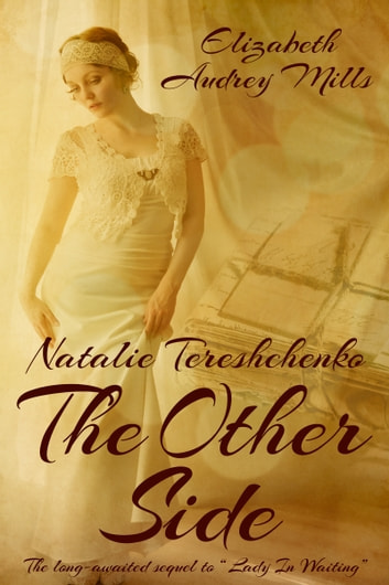 Natalie Tereshchenko: The Other Side eBook by Elizabeth Audrey Mills