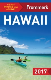 Frommer's Hawaii 2017 ebook by Martha Cheng,Jeanne Cooper,Shannon Wianecki