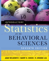 Introductory Statistics for the Behavioral Sciences ebook by Joan Welkowitz,Barry H. Cohen,R. Brooke Lea