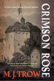Crimson Rose ebook by M.J. Trow