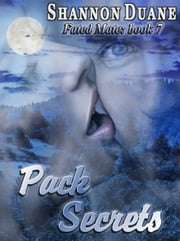 Pack Secrets ebook by Shannon Duane
