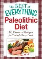 Paleolithic Diet ebook by Adams Media