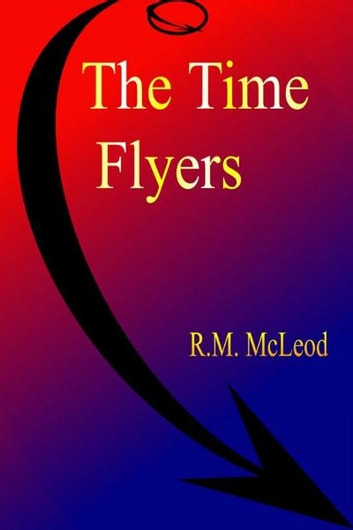 'The Time Flyers' ebook by Ross McLeod