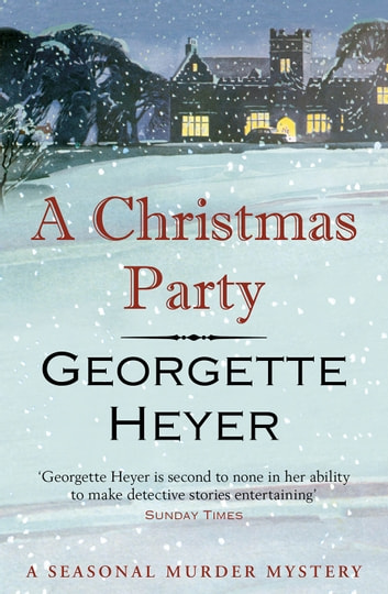 A Christmas Party ebook by Georgette Heyer