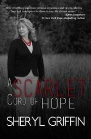 A Scarlet Cord of Hope ebook by Sheryl Griffin