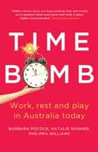 Time Bomb ebook by Barbara Pocock,Natalie Skinner,Philippa Williams