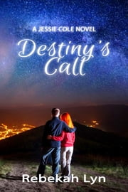 Destiny's Call ebook by Rebekah Lyn