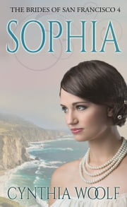 Sophia ebook by Cynthia Woolf