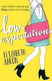 Low Expectations ebook by Elizabeth Aaron