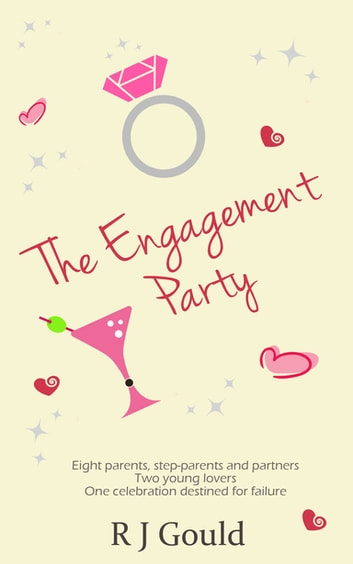 The Engagement Party ebook by R J Gould