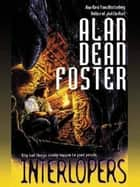 Interlopers ebook by Alan Dean Foster