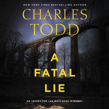A Fatal Lie - A Novel luisterboek by Charles Todd