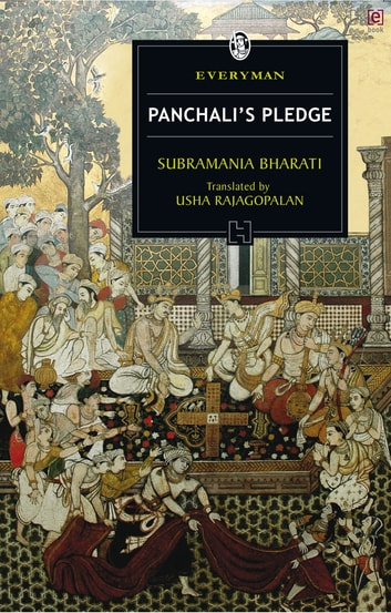 Panchali's Pledge ebook by Subramania Bharati