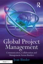 Global Project Management ebook by Jean Binder