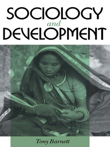 Sociology and Development ebook by Tony Barnett