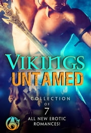 Vikings Untamed ebook by Kate Pearce,Crystal Jordan,Anne Marsh,Dayna Hart,Holley Trent,Sela Carsen,Zoe York
