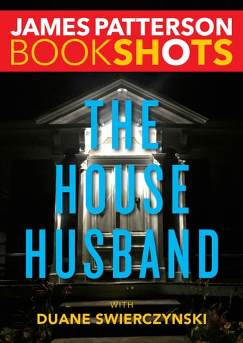 The House Husband ebook by James Patterson