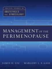 Management of the Perimenopause ebook by James Liu,Margery Gass