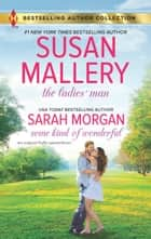 The Ladies' Man & Some Kind of Wonderful - A Puffin Island Novel The Ladies' Man\Some Kind of Wonderful ebook by Susan Mallery, Sarah Morgan