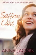 Saffron Lane ebook by Anna Jacobs