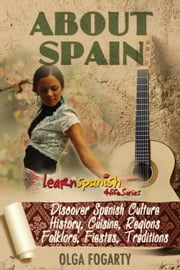 About Spain ebook by Olga Fogarty