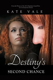 Destiny's Second Chance ebook by Kate Vale