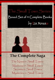 The Small Town Series: Boxed Set of 4 Complete Books ebook by Iza Moreau