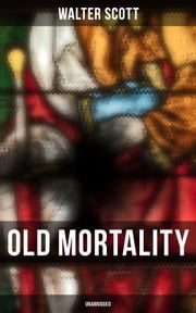 Old Mortality (Unabridged)