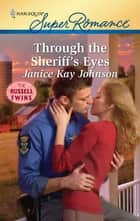 Through the Sheriff's Eyes ebook by Janice Kay Johnson