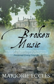 Broken Music ebook by Marjorie Eccles