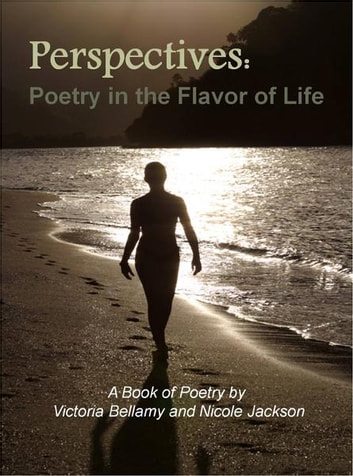 A Book of Poety by Victoria Bellamy and Nicole Jackson