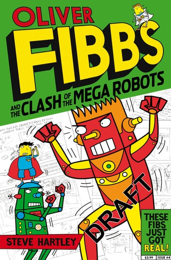 The Clash of the Mega Robots ebook by Steve Hartley