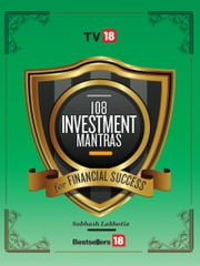 108 Investment Mantras for Financial Success ebook by Mr. Subhash Lakhotia
