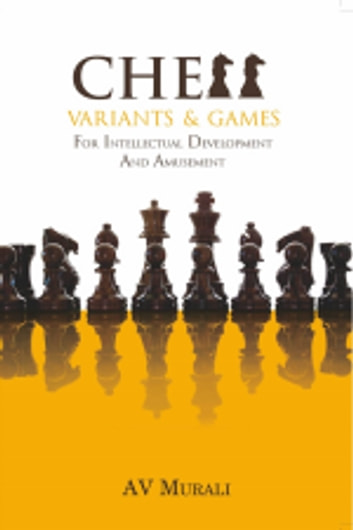 Chess Variants & Games ebook by A V Murali