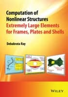 Computation of Nonlinear Structures ebook by Debabrata Ray