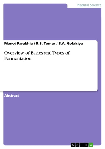Overview of basics and types of fermentation ebook di manoj parakhia overview of basics and types of fermentation ebook by manoj parakhiars tomarba fandeluxe Gallery