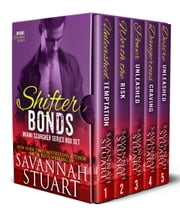 Shifter Bonds - Miami Scorcher Series Box Set (1-5) ebook by Katie Reus, Savannah Stuart