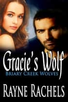 Gracie's Wolf ebook by
