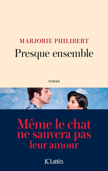 Presque ensemble ebook by Marjorie Philibert