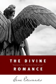 The Divine Romance ebook by Gene Edwards