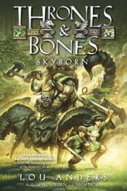 Skyborn ebook by Lou Anders
