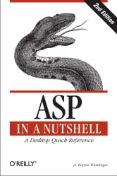 ASP in a Nutshell - A Desktop Quick Reference ebook by Keyton Weissinger