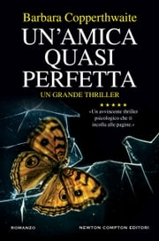 Un'amica quasi perfetta eBook by Barbara Copperthwaite