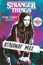 Stranger Things: Runaway Max ebook by Brenna Yovanoff