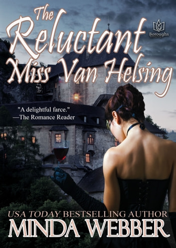 The Reluctant Miss Van Helsing ebook by Minda Webber