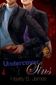 Undercover Sins ebook by Hayley B. James