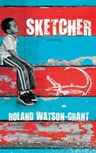Sketcher ebook by Roland Watson-Grant