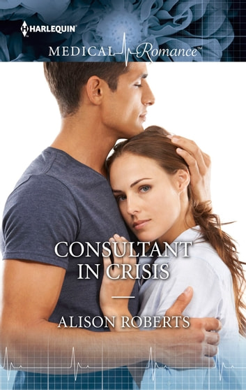 Consultant in Crisis eBook by Alison Roberts