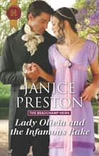 Lady Olivia and the Infamous Rake ebook by Janice Preston
